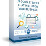 39 Google Tools for Your Business